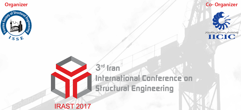 3rd Iran International Conference on Structural Engineering (IRAST2017)